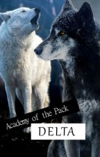 Delta: Academy of the Pack by Zyrath