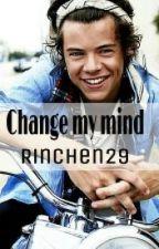 Change my mind (1D-FF) by Rinchen29