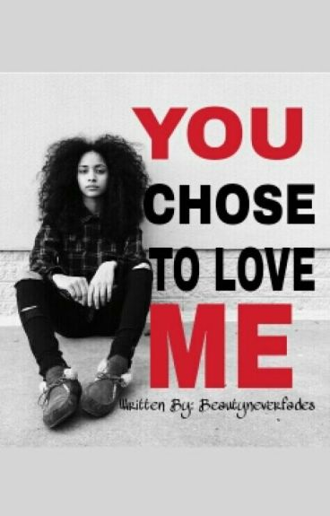 You Chose To Love Me (StudxStud)