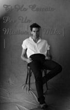Ti Ho Cercata Per Un Motivo...||Mika|| by JenniferBonaccorsi