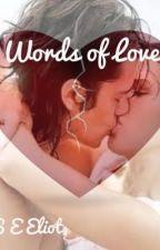 Words Of Love by seeliot