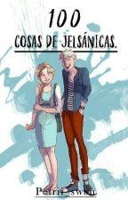 100 Cosas De Jelsánicas by Petrii_Swan