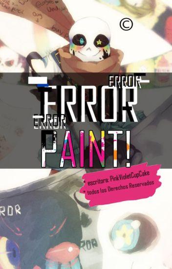 • ∄гяǾᴚ Paint! ─ || E r r o r I n k || • ⌠ ᴛ ᴇ ʀ ᴍ ɪ ɴ ᴀ ᴅ ᴀ ⌡