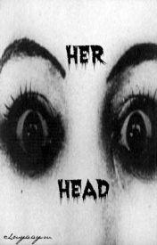 Her Head by MizCho
