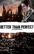 Better Than Perfect [Neville Longbottom X Reader] by mythowhisp