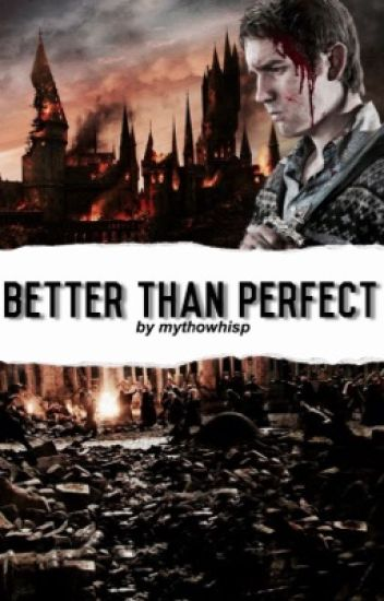 Better Than Perfect [Neville Longbottom X Reader]