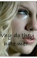 Why Do They Hate Me? (One Direction) by unitedstatesbum