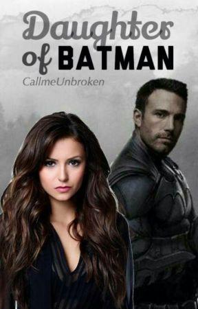 Daughter of Batman by CallmeUnbroken