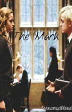 The Mark (Dramione) by bornamudblood