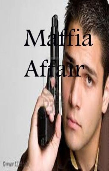 Mafia Affair (Under abit of reconstruction)