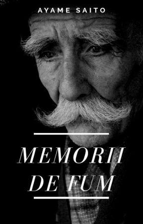 Memorii de Fum by AyameSaito