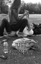 Just Friends ∆ H.S by Lovingharoldxx