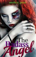 The Badass Angel by amethyst_green
