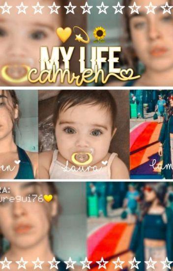 My Life - Camren