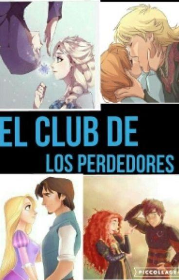 El Club De Los Perdedores (Kristanna,Jelsa,Mericcup,Eugenzel)