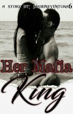Her Mafia King (BWWM) by JasmineVentura6