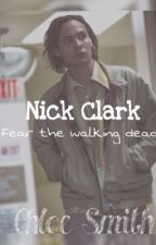 Nick Clark | Fear the walking dead by normansbooty