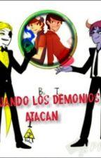 Cuando Los Demonios Atacan  by AquetCarrillo