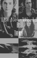 The New World  {Ron Anderson fan fic} by KaylaEnright