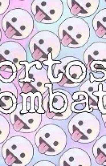 """Cortos Combate"""