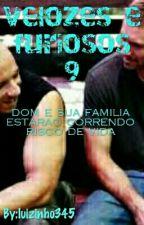 Velozes e Furiosos 9  by luizinho345