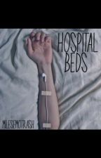 hospital beds// joshler fanfiction by milesemotrash