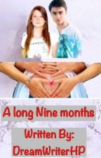 A Long Nine Months by dreamwriterhp