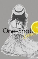 One-Shots (Lemon) by Yu-yu-Yai