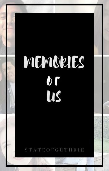 Memories Of Us || Maiden au