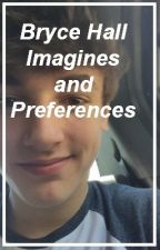 Bryce Hall Imagines and Preferences by DestinyRodrigo