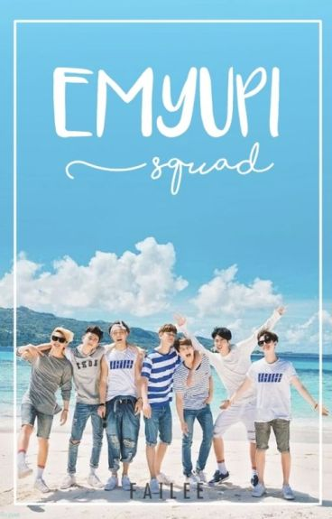 EMYUPI Squad [AU]