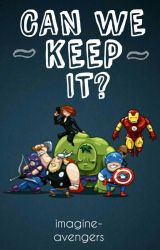 Can We Keep It? by imagine-avengers