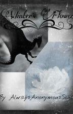 Winter's Flower: A Bleach Fanfic by AlwaysAnonymousSoul