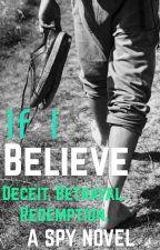 If I Believe  by JaimeDieu
