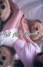 Tell me... Mommy (YoonYul) by -DaddyLimario-