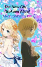 The New Girl {Gakuen Alice} by MidnightStars7