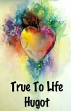 TRUE TO LIFE HUGOT by Havaguilar