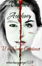 Vampire Academy (Un Nuevo Comienzo)  by wageningenVA