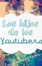 Los hijos de los YouTubers: En Instagram  by redmxxn