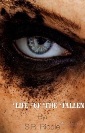 Life Of The Fallen by xxsupremedaddy