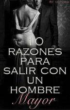 Razones Para Salir Con Un Hombre Mayor. by VicoValentina