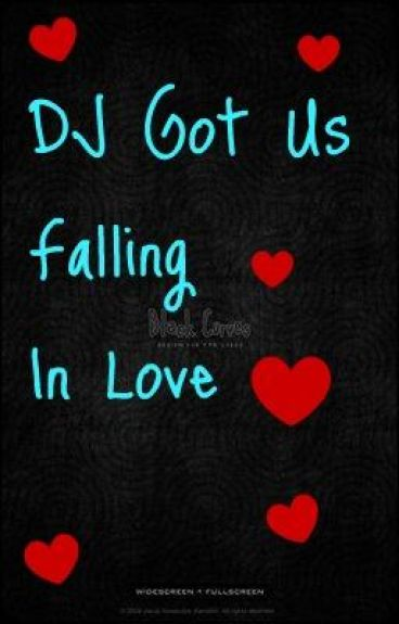 DJ Got Us Falling In Love
