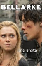 Bellarke One Shots by bellamy-heart-eyes