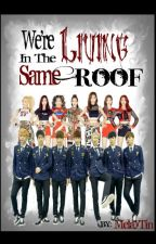We're Living In The Same Roof! (BTS FANFIC/ON HOLD)  by MelayTin