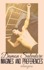Damon Salvatore Imagines and Preferences by xlouzers