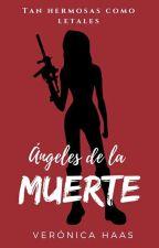 Ángeles de la Muerte by Veronica_HP