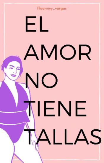 El amor no tiene tallas