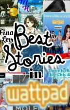 Best Stories in Wattpad by princesshareng