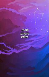 Mein Photo Edits.  by H3LL4-_-W31RD