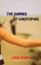 The Summer at Christoper by LovelyPain